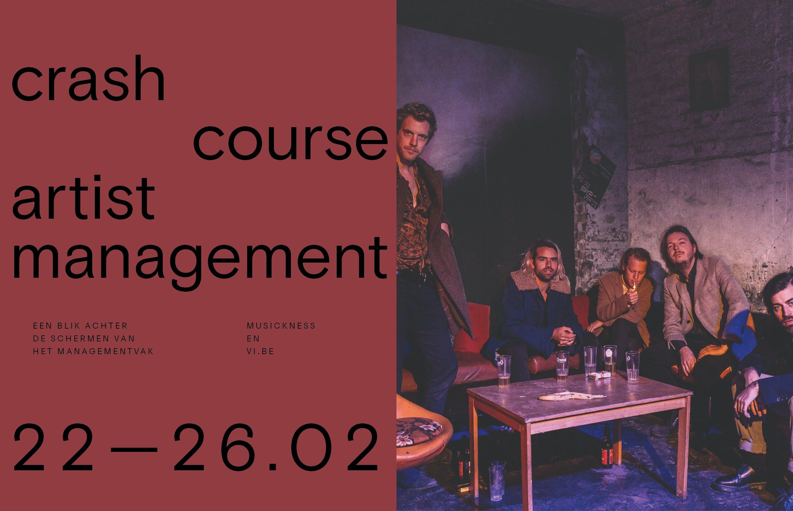 Musickness & VI.BE stellen voor: Crash Course Artist Management