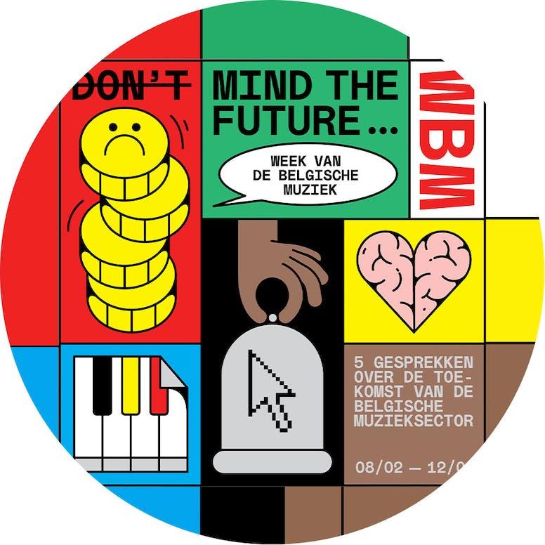 Herbekijk (Don't) Mind The Future: 5 gesprekken over de toekomst van de muzieksector