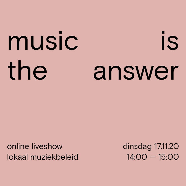 Music Is The Answer — online liveshow lokaal muziekbeleid