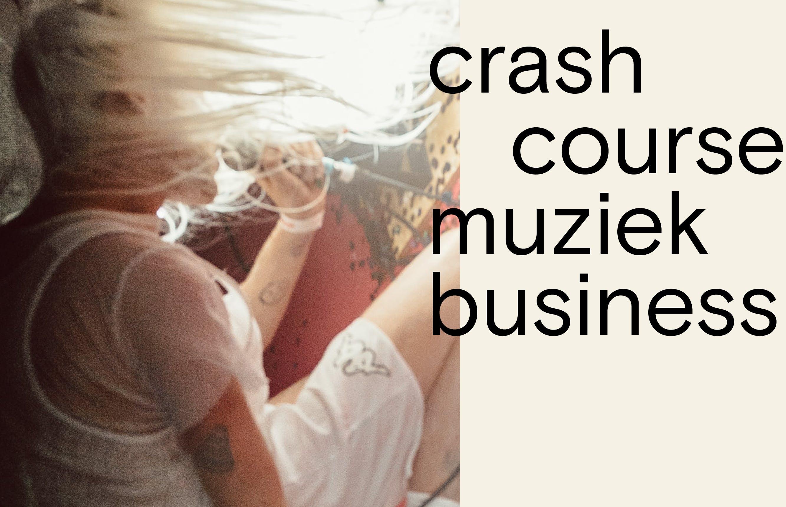 Crash Course Muziekbusiness 2020 (geannuleerd)